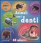 Animali con i denti
