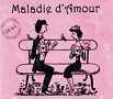 Maladie d´Amour