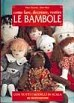 Come fare, decorare, vestire le bambole