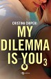 My dilemma is you. Vol. 3