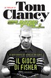 Splinter Cell - Il gioco di Fisher