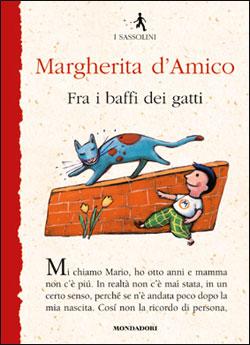 Fra i baffi dei gatti - di D´Amico Margherita - Editore:Mondadori